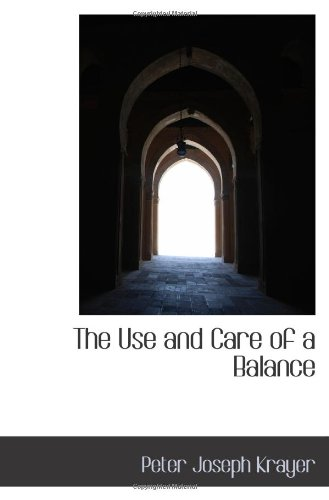 The Use and Care of a Balance