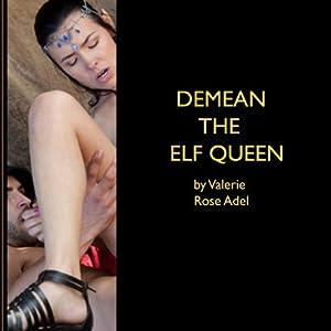 Demean the Elf Queen Audiobook