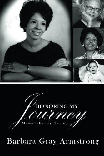 Honoring My Journey: Memoir/Family History