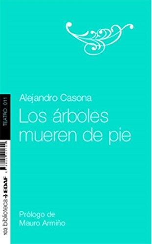 Arboles Mueren De Pie, Los. (Nueva Biblioteca Edaf)