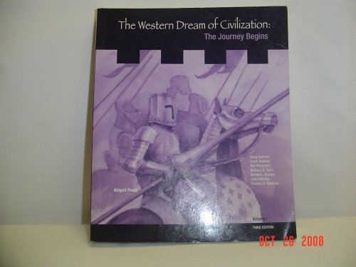 The Western Dream of Civilization:The Journey Begins