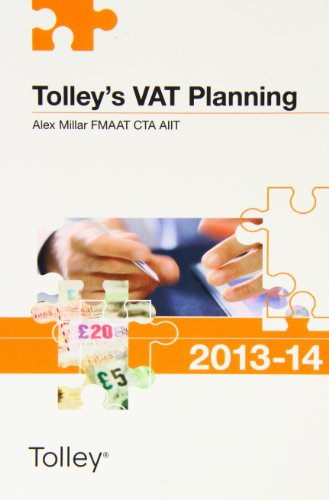 Tolley's VAT Planning 2013-14 (Tolley's Tax Planning)