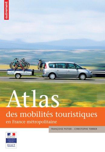 Atlas des mobilités touristiques en France métropolitaine