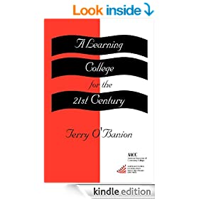 A Learning College for the 21st Century (American Council on Education/Oryx Press Series on Higher Education)