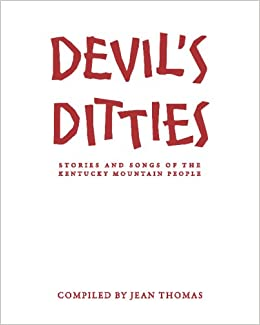 Book cover for Devil's Ditties, Being Stories of the Kentucky Mountain People