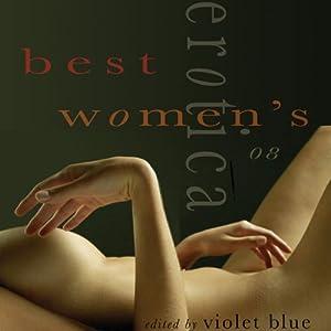 Best Women's Erotica 2008 | [Violet Blue (editor)]