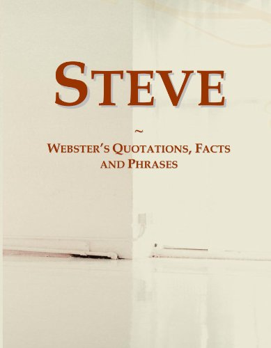 Steve: Webster's Quotations, Facts and Phrases