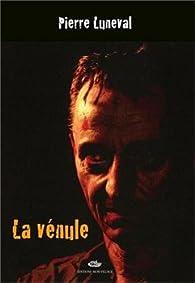 La vénule par Pierre Luneval