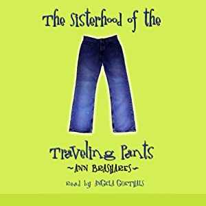 The Sisterhood of the Traveling Pants | [Ann Brashares]