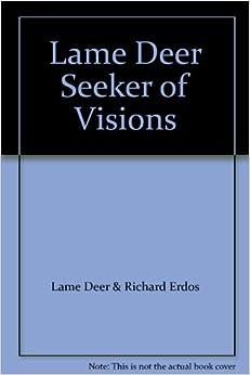 lame deer seeker of visions pdf download