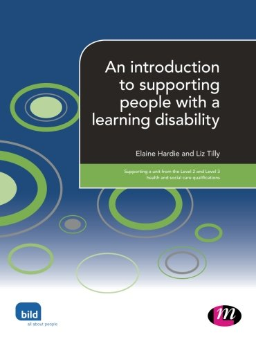 An introduction to supporting people with a learning disability (Supporting the Learning Disability Worker LM Series)