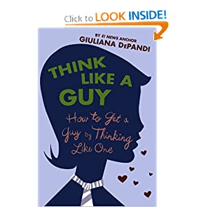 Think Like a Guy: How to Get a Guy by Thinking Like One book downloads