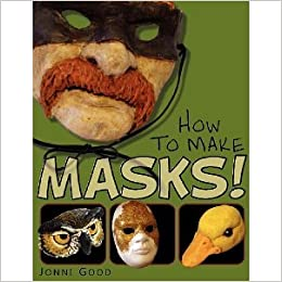 How to Make Masks!: Easy New Way to Make a Mask for Masquerade