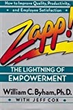 Zapp!: The Lightning of Empowerment (051758283X) by William  C. Byham