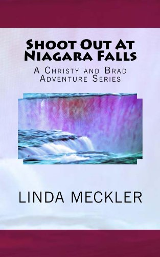 Linda Felberbaum - Meckler - Shoot Out At Niagara Falls: Historical Adventure book. (A Christy and Brad Adventure Series Book 1) (English Edition)