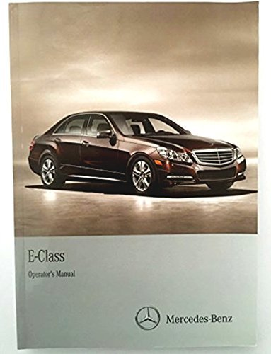 2012 MERCEDES E CLASS OWNER'S MANUAL W/ COMAND (2012 Mercedes E350 Owners Manual compare prices)