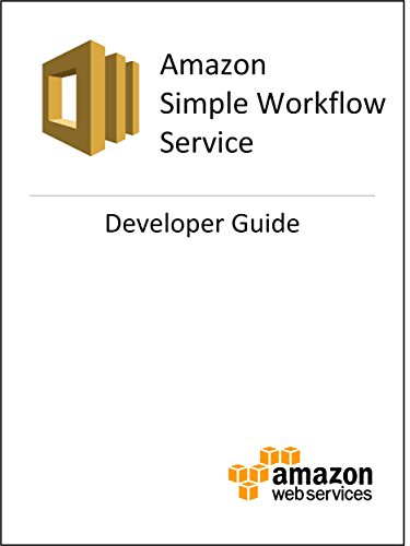 Amazon Simple Workflow (SWF) Developer Guide (Simple Workflow Service compare prices)
