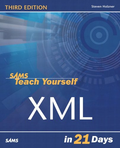 Sams Teach Yourself XML in 21 Days