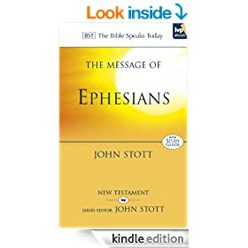 The Message of Ephesians: God's New Society: With Study Guide (The Bible Speaks Today)