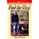 Find the Way!: More Stories of Yates, the Guide Dog with a Dog Collarby Michael Endicott
