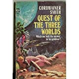 Quest of Three Worlds (0345329317) by Smith, Cordwainer