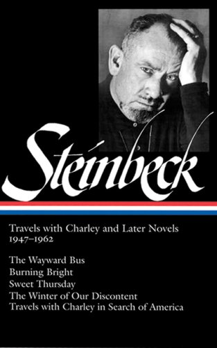 John steinbeck travels with charley and later novels 1947 1962 the