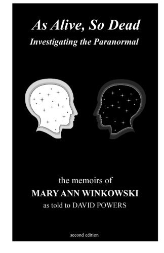 As Alive, So Dead: Investigating the Paranormal by Mary Ann Winkowski (2011-11-08)
