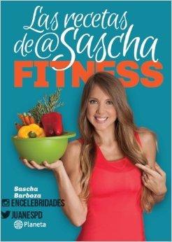 LAS RECETAS DE SASCHA FITNESS