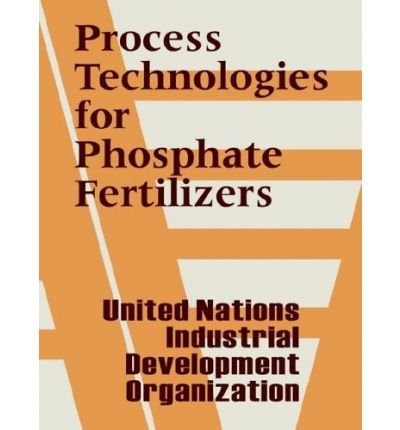 -process-technologies-for-phosphate-fertilizers-byunited-nations-dept-authorpaperback