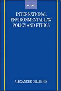international environment law and policy a The master of laws (llm) in environmental law and policy (elp) offers rigorous interdisciplinary training in environmental, energy and resource law an.