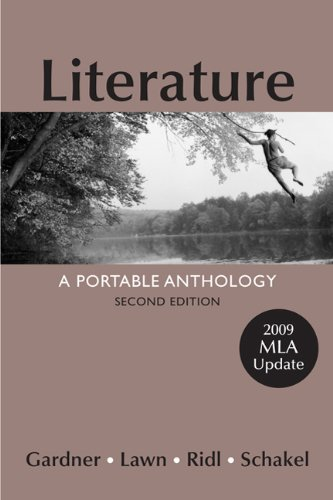 Literature with 2009 MLA Update: A Portable Anthology