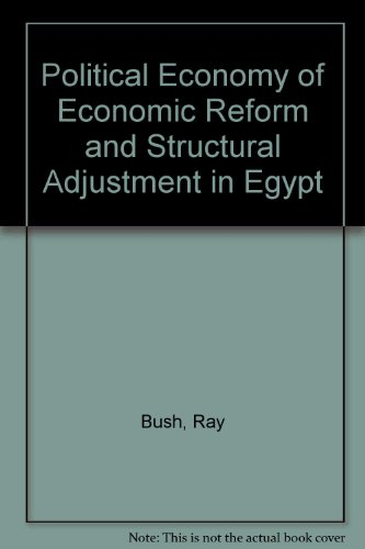 Political Economy of Economic Reform and Structural Adjustment in Egypt