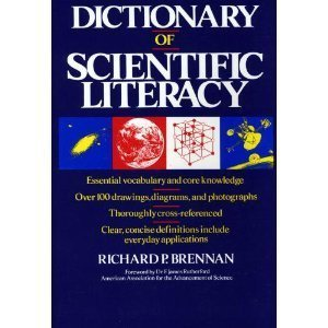 Dictionary of Scientific Literacy (Wiley Science Editions), Brennan, Richard P.
