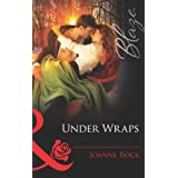 Under Wraps (Mills & Boon Blaze) (Lose Yourself... - Book 3)