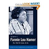 img - for Maegan Parker Brooks,Davis W. Houck'sThe Speeches of Fannie Lou Hamer: To Tell It Like It Is (Margaret Walker Alexander Series in African American Studies) [Hardcover](2010) book / textbook / text book