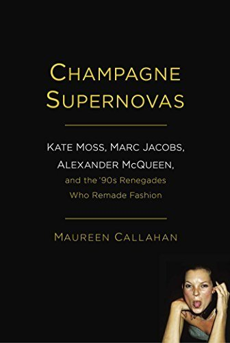champagne-supernovas-kate-moss-marc-jacobs-alexander-mcqueen-and-the-90s-renegades-who-remade-fashio