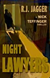 Night Lawyers (A Nick Teffinger Thriller / Read in Any Order)