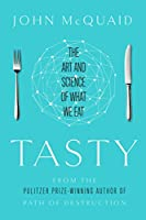 Tasty: The Art and Science of What We Eat (English Edition)