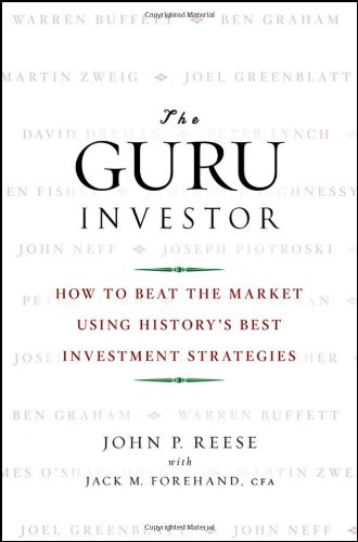 The Guru Investor: How to Beat the Market Using History's...