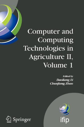 Computer and Computing Technologies in Agriculture II, Volume 1: The Second IFIP International Conference on Computer an