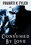 img - for Consumed by Love - A Short Story book / textbook / text book