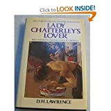 Lady Chatterleys Lover: With the Erotic Paintings of D. H. Lawrence, Unexpurgated Edition