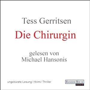 Die Chirurgin (Maura Isles / Jane Rizzoli 1) | [Tess Gerritsen]