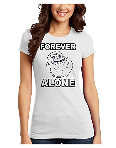 TooLoud Forever Alone Anti-Valentines Day Juniors T-Shirt - White - Large
