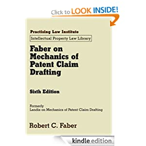 Faber on Mechanics of Patent Claim Drafting (November 2012 Edition) (Practising Law Institute Intel) Robert C. Faber