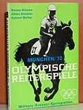 Olympische Reiterspiele. München 1972.