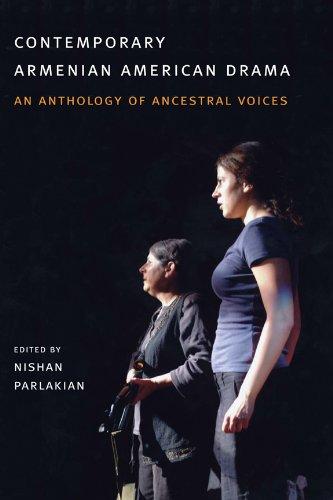 Contemporary Armenian American Drama: An Anthology