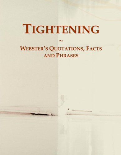 Tightening: Webster's Quotations, Facts and Phrases