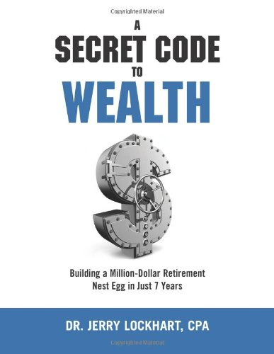 A Secret Code to Wealth: Building a Million-Dollar Retirement Nest Egg in Just 7 Years