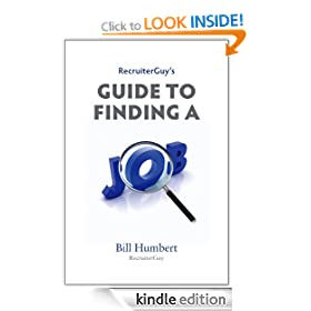 RecruiterGuy's Guide to Finding a Job